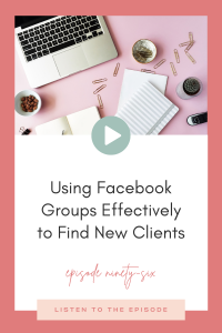 Using Facebook Groups Effectively to Find New Clients