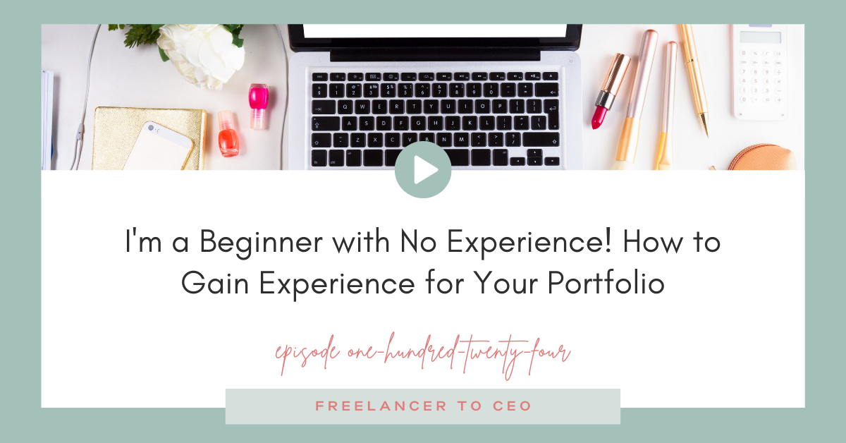 I'm a Beginner with No Experience! How to Gain Experience for Your Portfolio