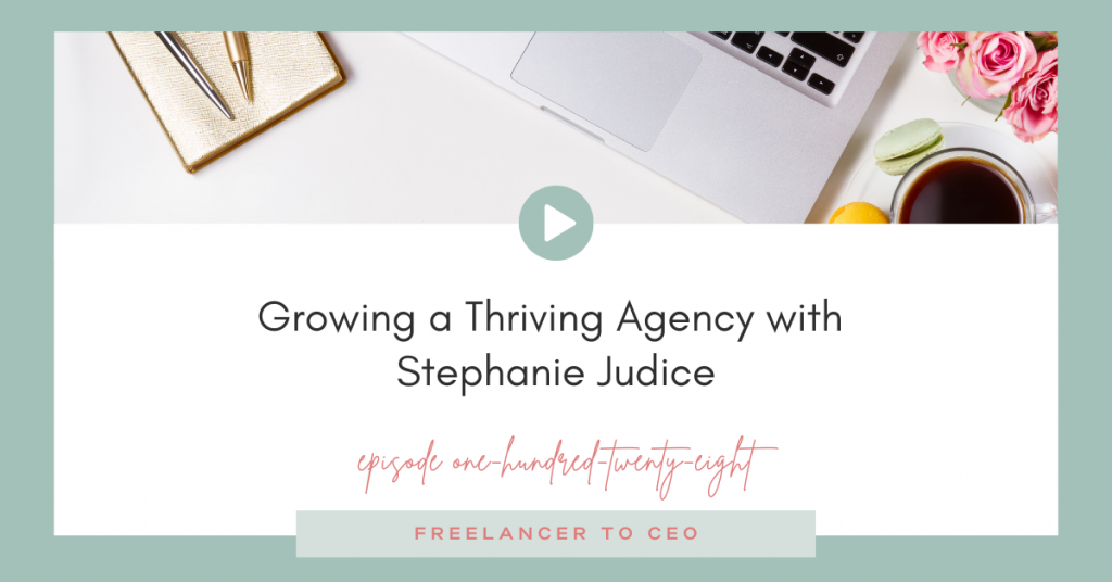 Growing a Thriving Agency with Stephanie Judice